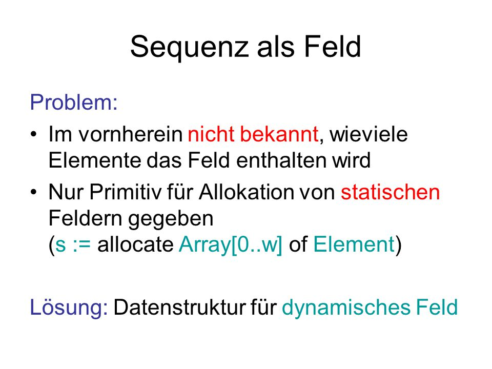 Sequenz als Feld Problem:
