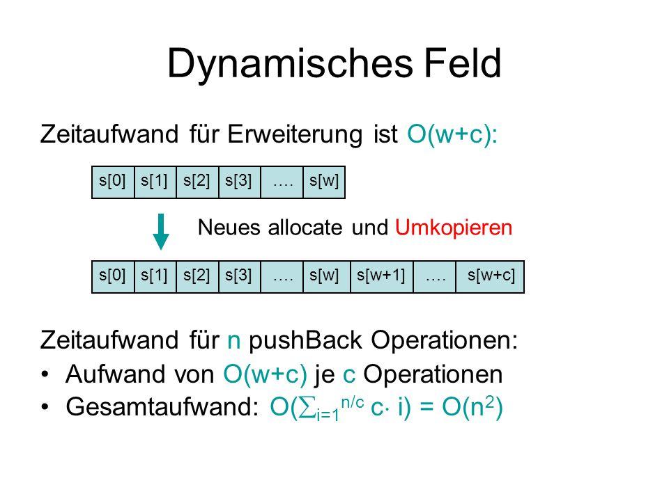Dynamisches Feld Zeitaufwand für Erweiterung ist O(w+c):
