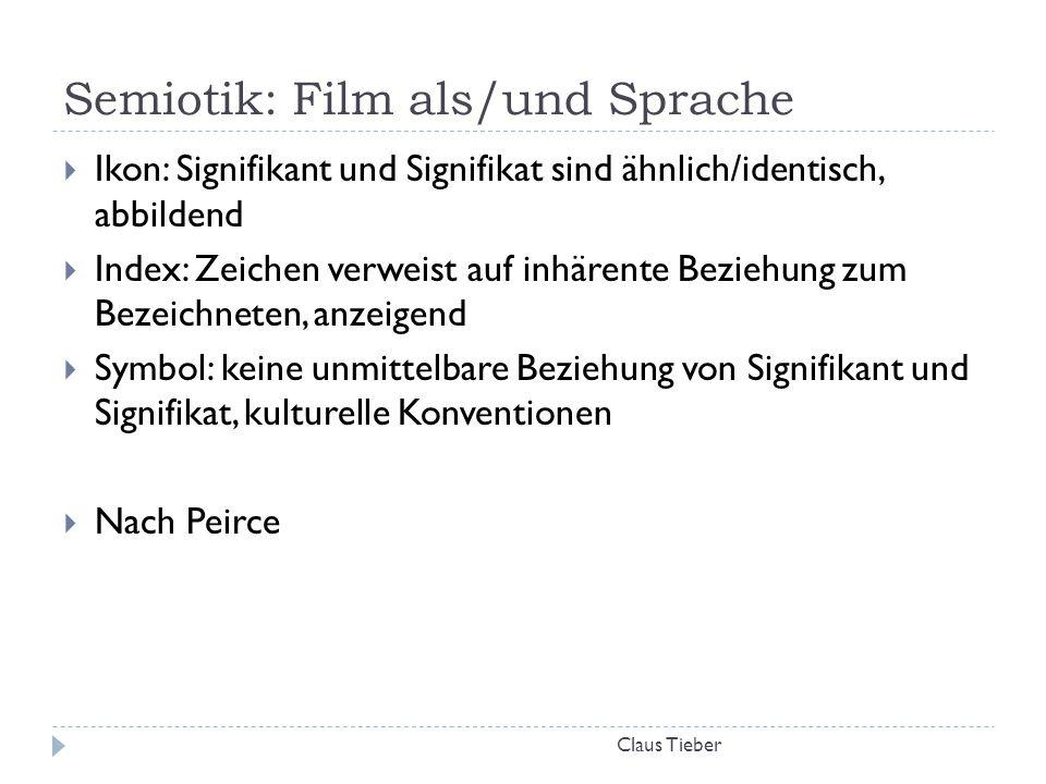 Semiotik: Film als/und Sprache