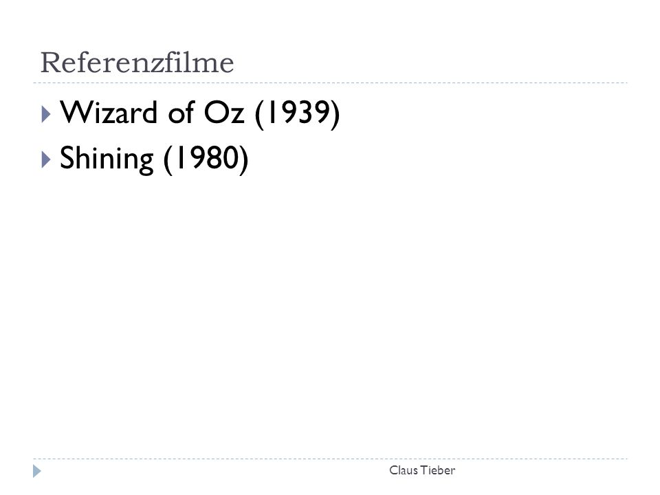 Referenzfilme Wizard of Oz (1939) Shining (1980) Claus Tieber