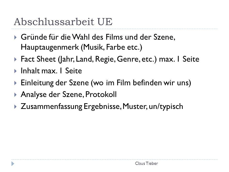 Abschlussarbeit UE Gründe für die Wahl des Films und der Szene, Hauptaugenmerk (Musik, Farbe etc.)