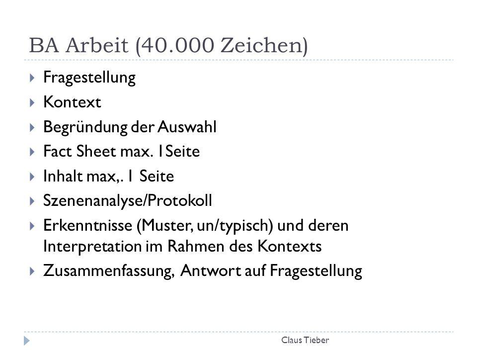 BA Arbeit (40.000 Zeichen) Fragestellung Kontext