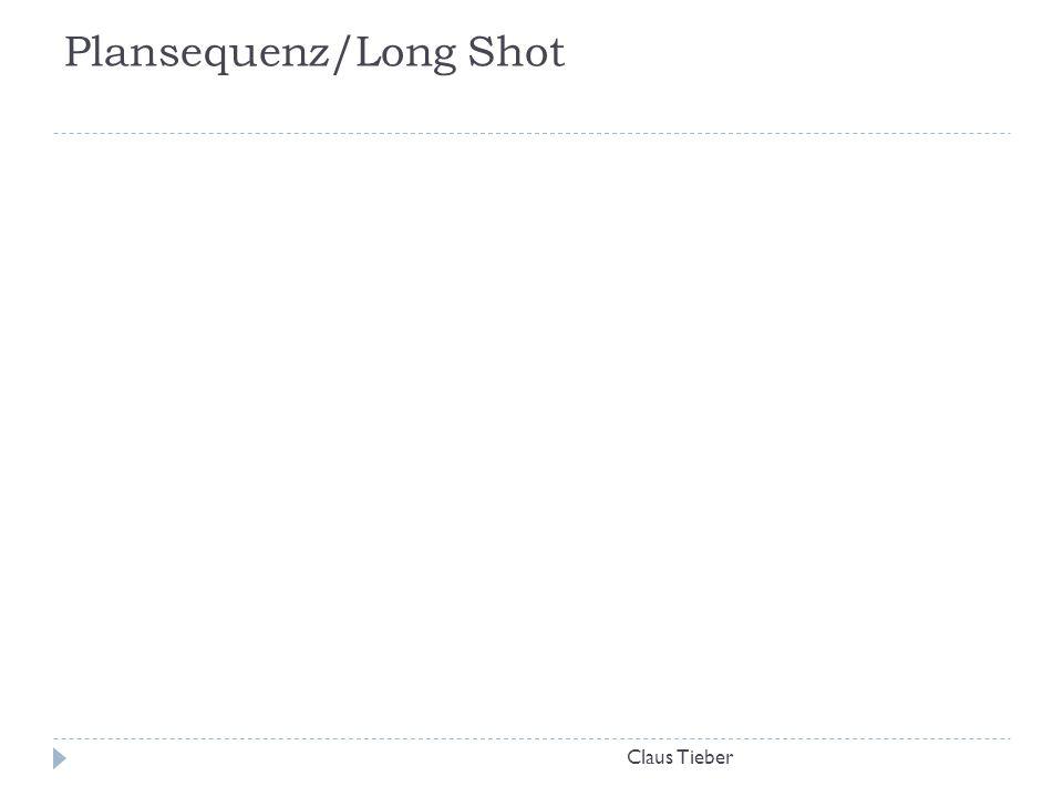 Plansequenz/Long Shot
