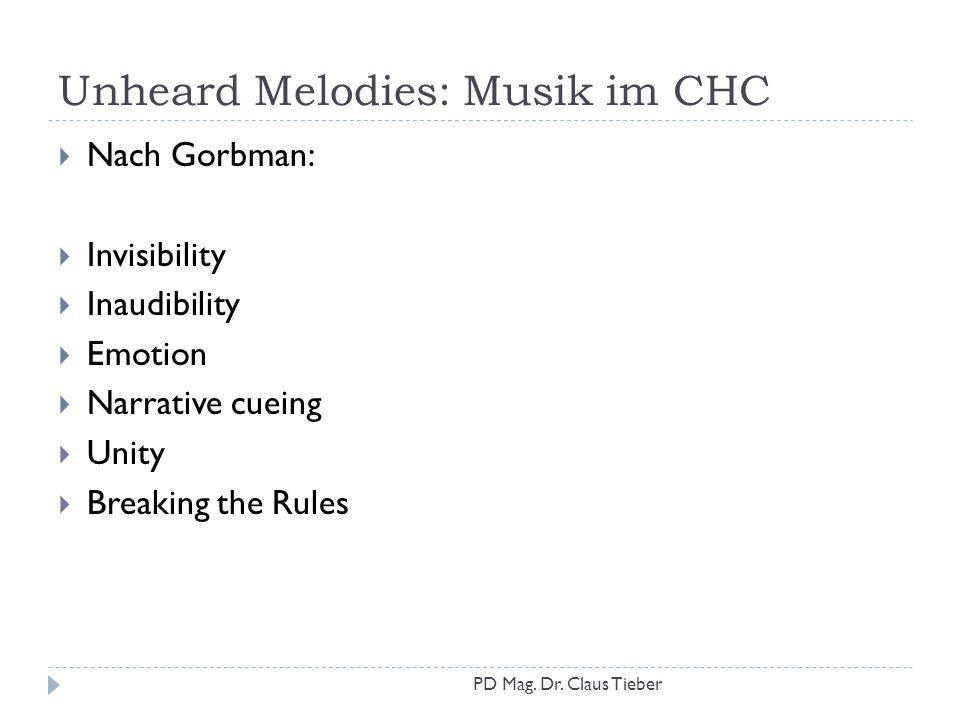 Unheard Melodies: Musik im CHC