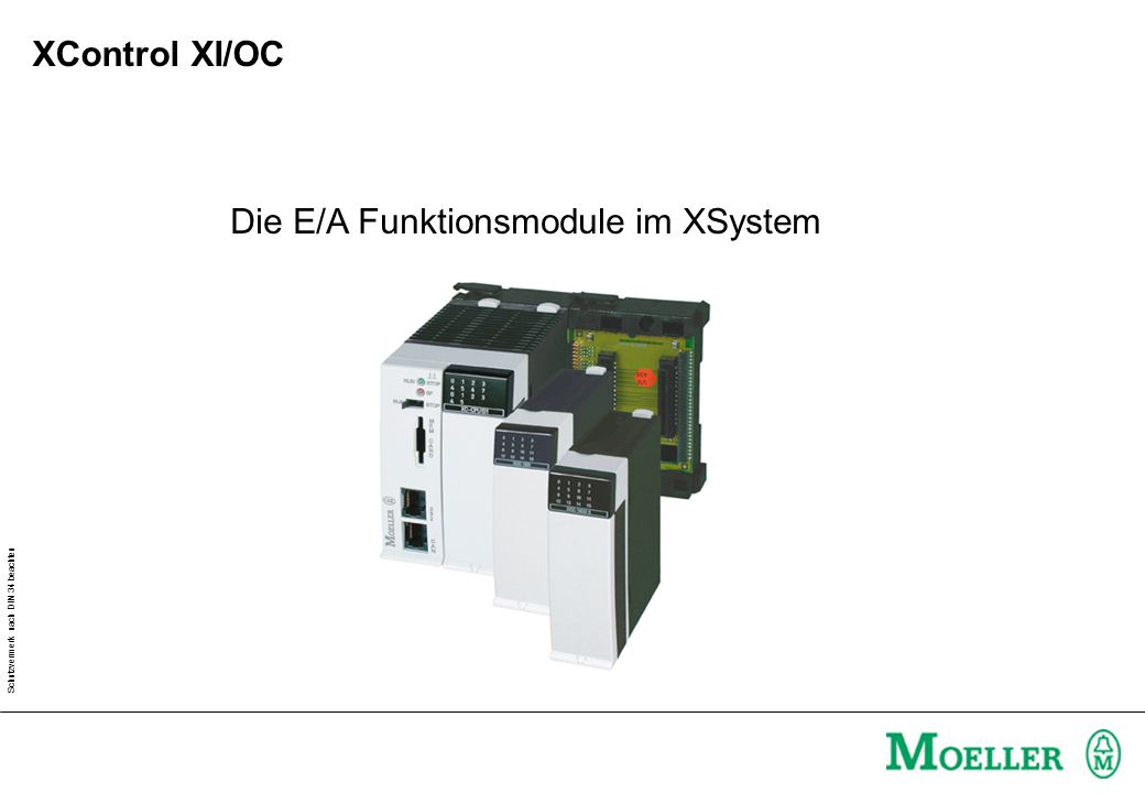 Die E/A Funktionsmodule im XSystem