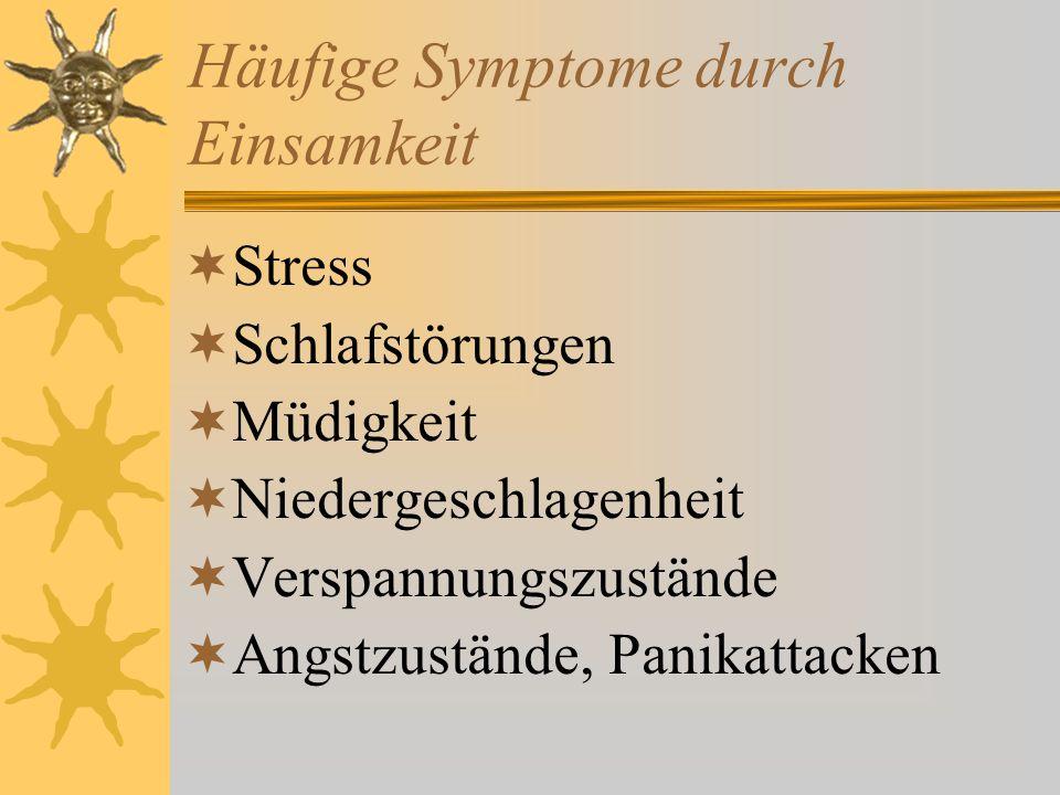 Häufige Symptome durch Einsamkeit