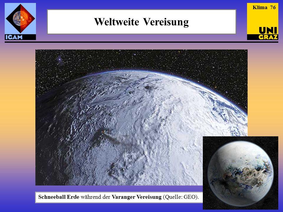 """Klima 76 Weltweite Vereisung. GEO Kompakt Nr. 1, """"Die Geburt der Erde , 2004."""