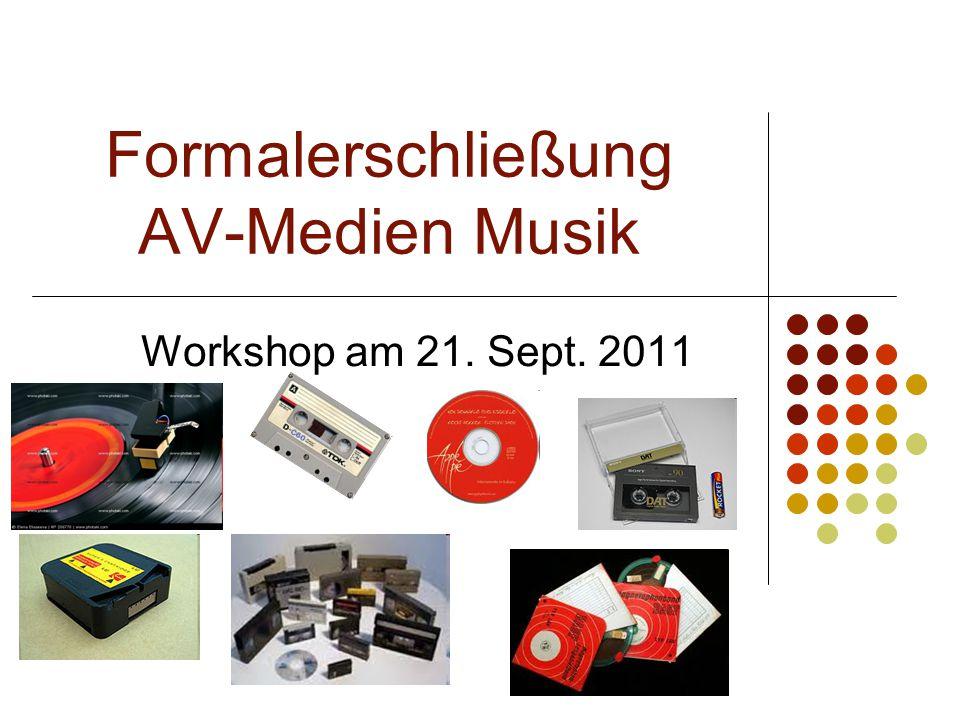 Formalerschließung AV-Medien Musik