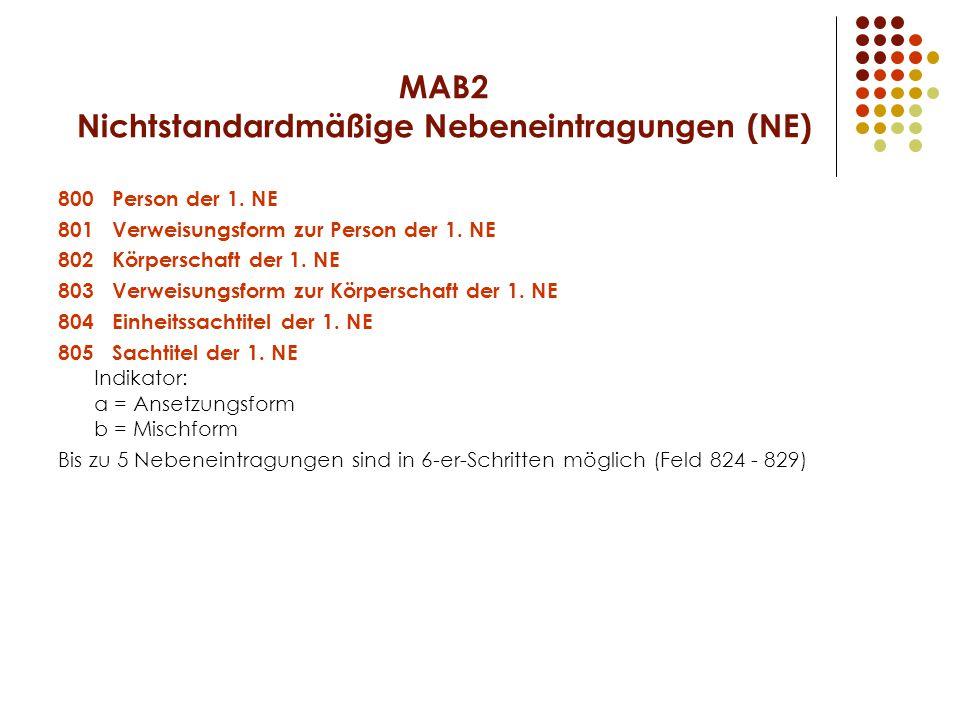 MAB2 Nichtstandardmäßige Nebeneintragungen (NE)
