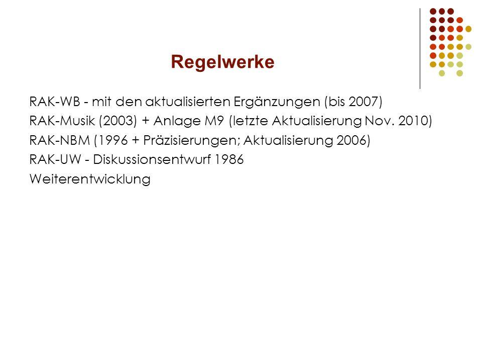 Regelwerke RAK-WB - mit den aktualisierten Ergänzungen (bis 2007)