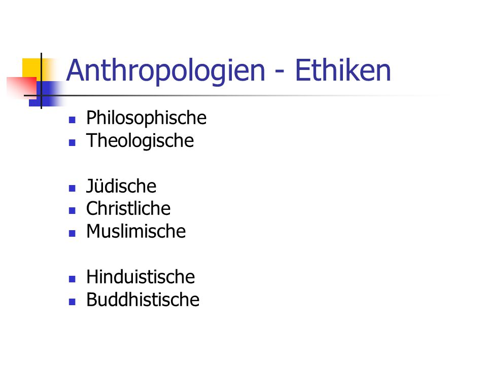 Anthropologien - Ethiken