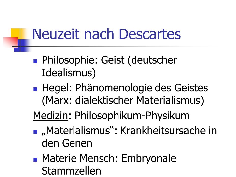 Neuzeit nach Descartes