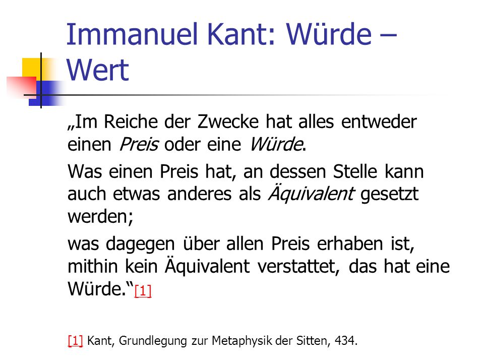Immanuel Kant: Würde – Wert