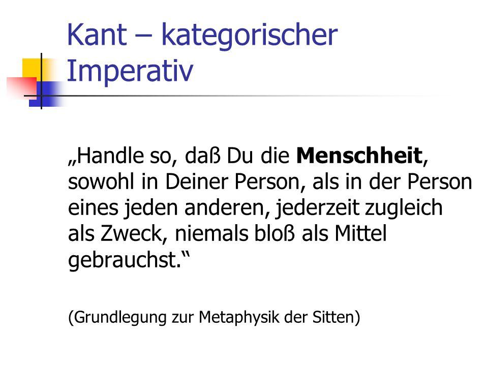 Kant – kategorischer Imperativ