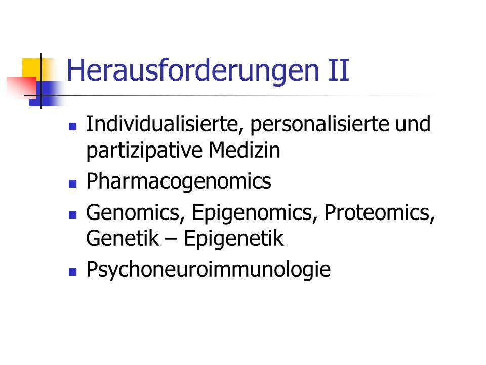 Herausforderungen II Individualisierte, personalisierte und partizipative Medizin. Pharmacogenomics.