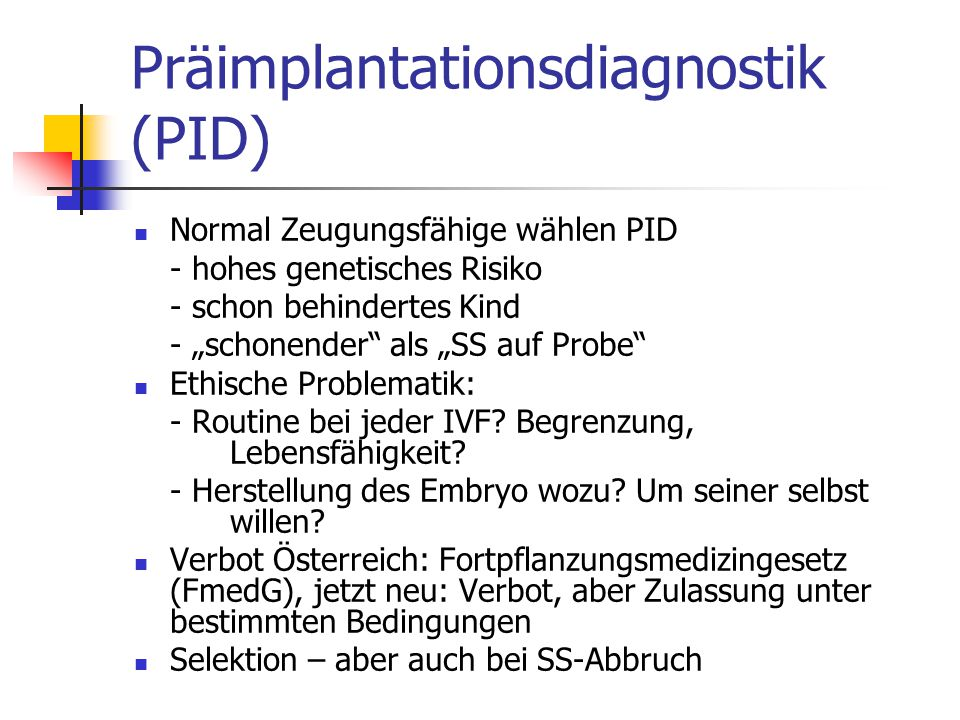 Präimplantationsdiagnostik (PID)