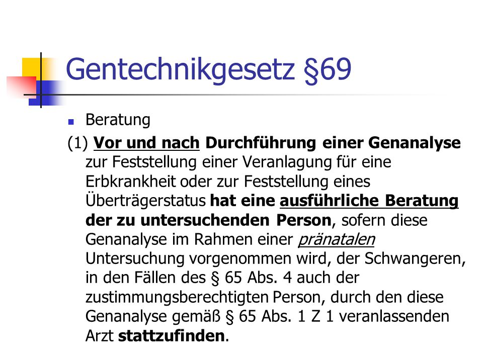 Gentechnikgesetz §69 Beratung
