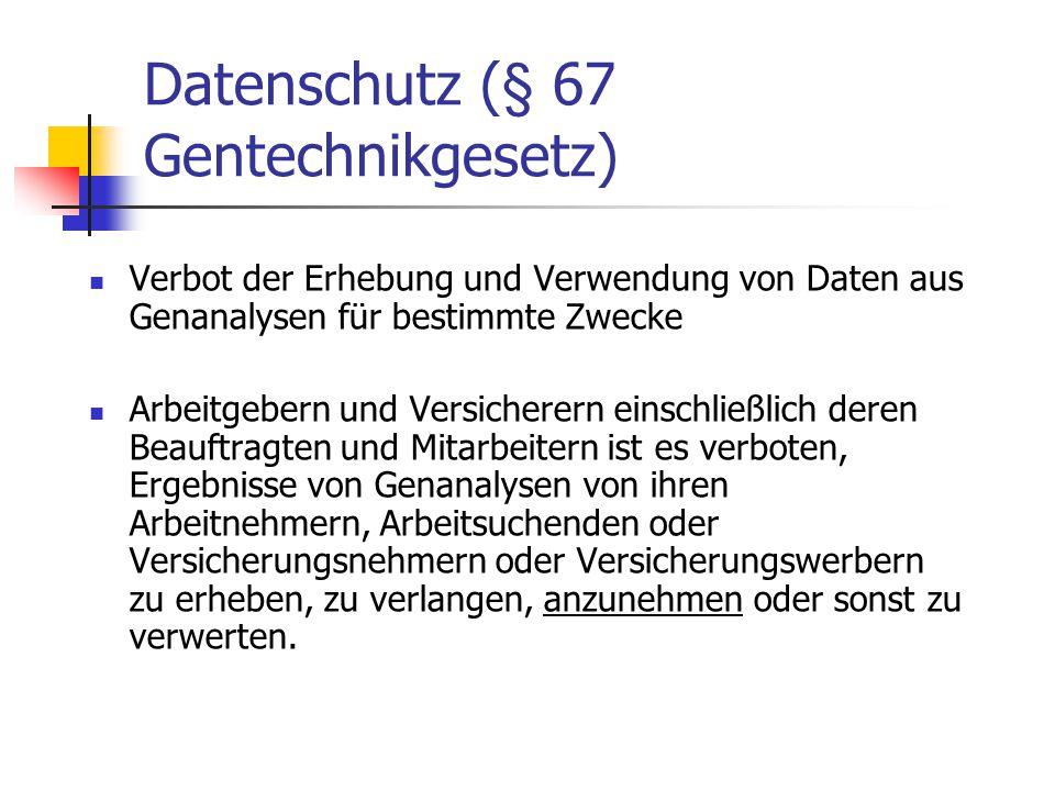 Datenschutz (§ 67 Gentechnikgesetz)