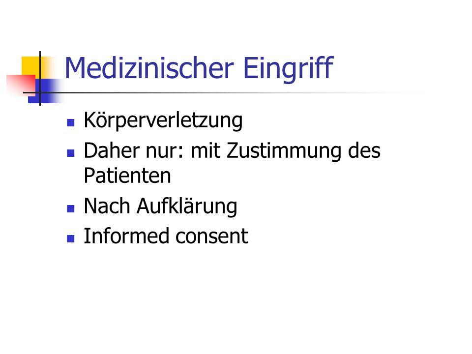 Medizinischer Eingriff