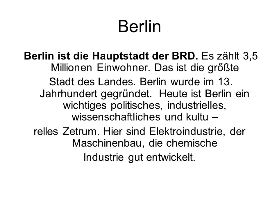 Industrie gut entwickelt.