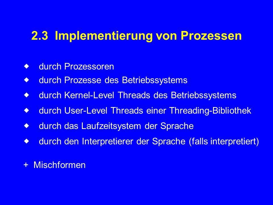 2.3 Implementierung von Prozessen