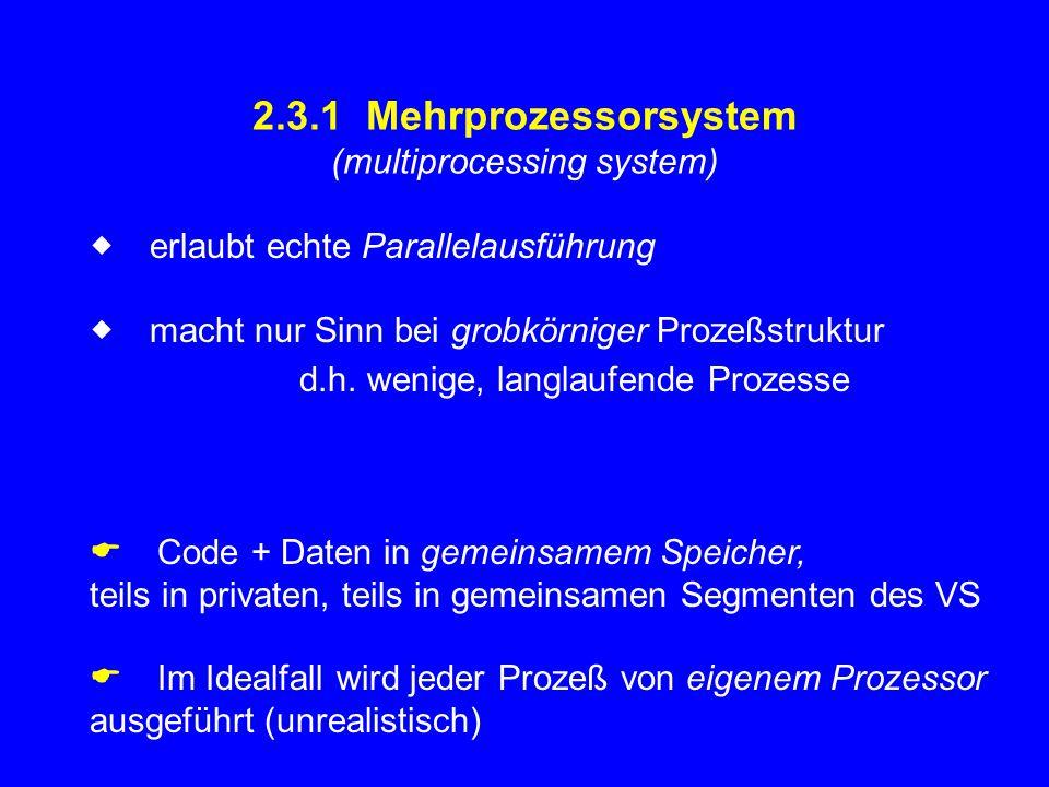 2.3.1 Mehrprozessorsystem (multiprocessing system)
