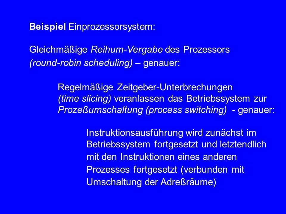 Beispiel Einprozessorsystem: