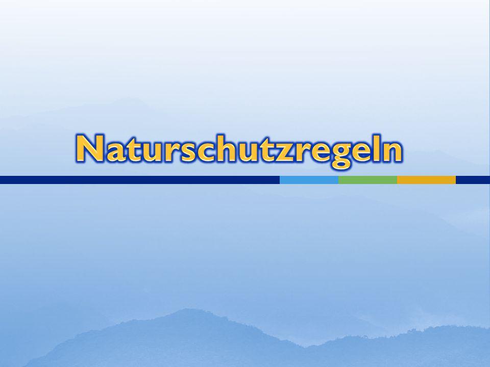 Naturschutzregeln