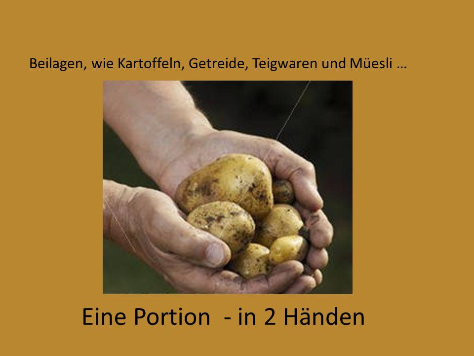 Eine Portion - in 2 Händen