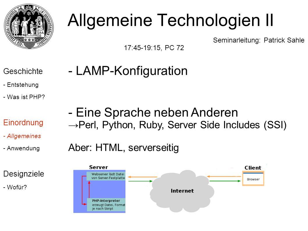 Allgemeine Technologien II Seminarleitung: Patrick Sahle 17:45-19:15, PC 72