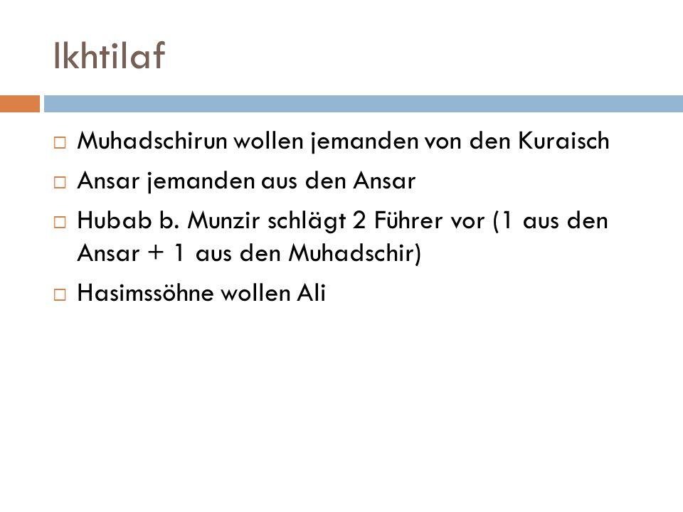 Ikhtilaf Muhadschirun wollen jemanden von den Kuraisch