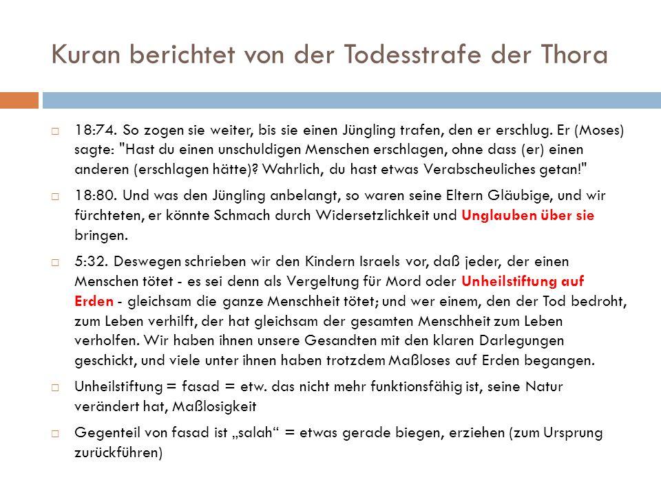 Kuran berichtet von der Todesstrafe der Thora