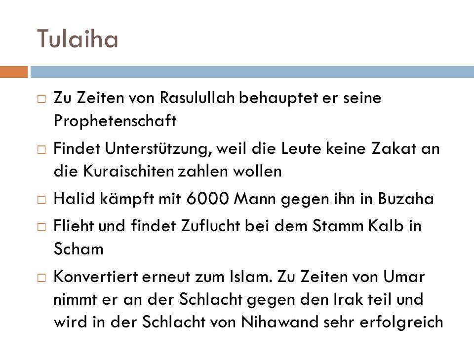 Tulaiha Zu Zeiten von Rasulullah behauptet er seine Prophetenschaft