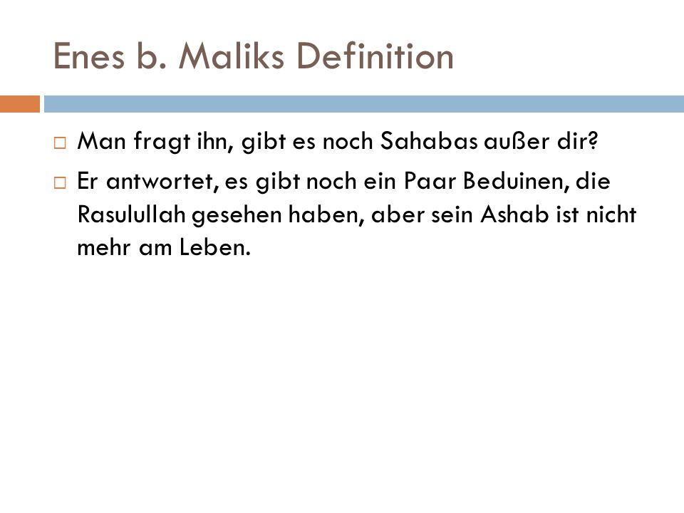Enes b. Maliks Definition