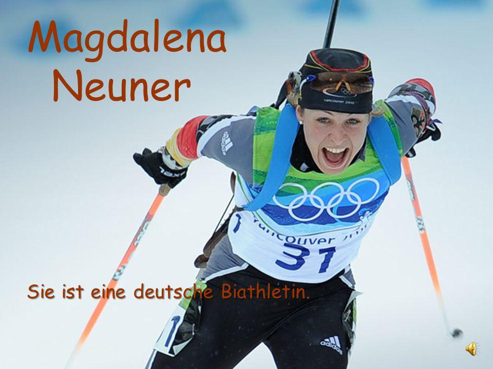 Magdalena Neuner Sie ist eine deutsche Biathletin.