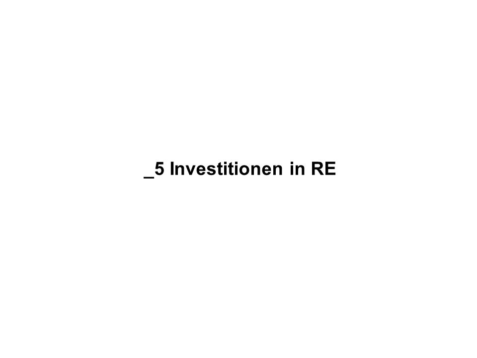 _5 Investitionen in RE