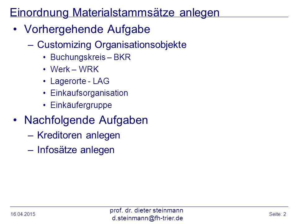 Einordnung Materialstammsätze anlegen