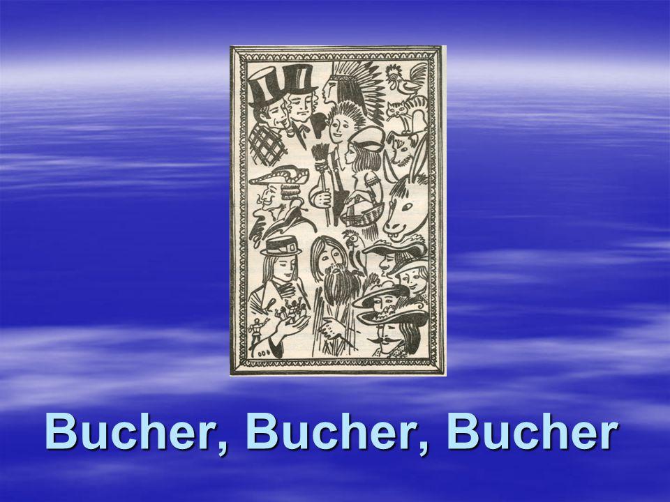 Bucher, Bucher, Bucher