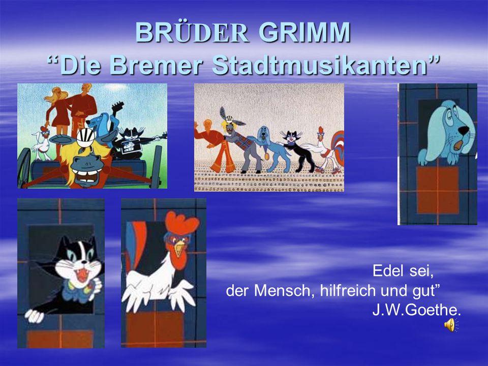 BRÜDER GRIMM Die Bremer Stadtmusikanten
