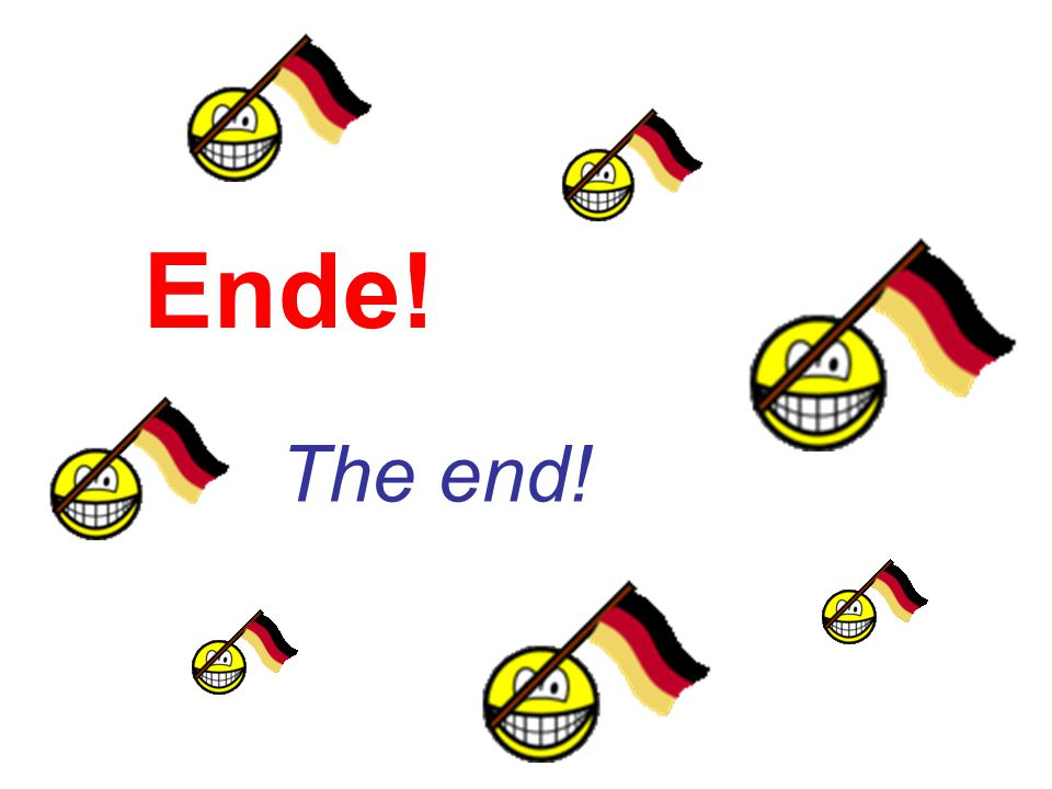 Ende! The end!