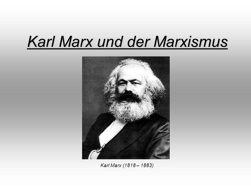 Karl Marx und der Marxismus