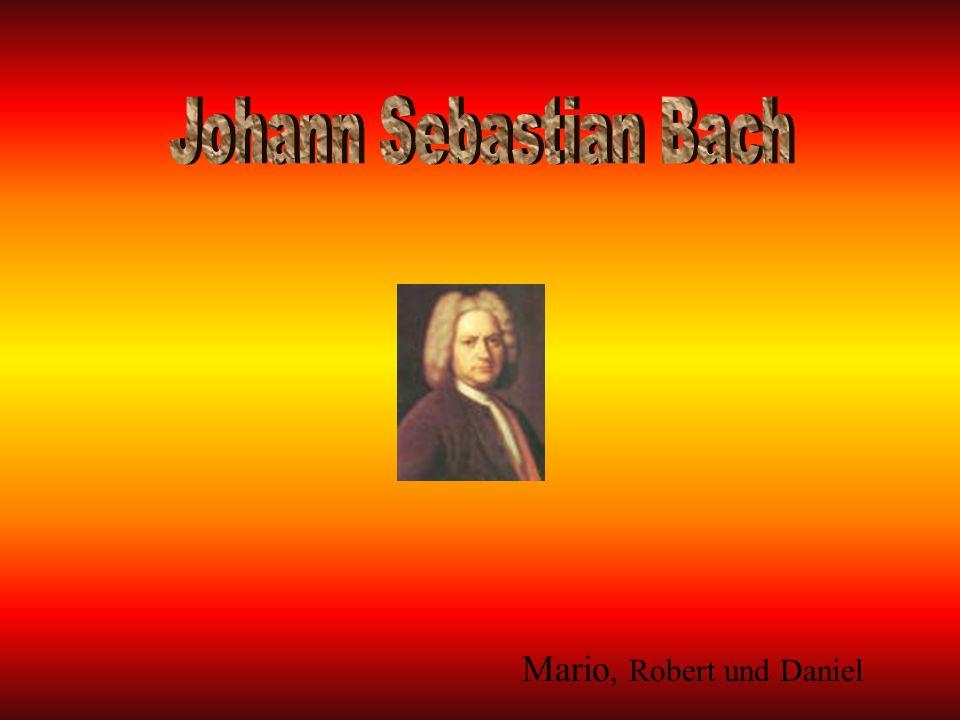 Johann Sebastian Bach Mario, Robert und Daniel