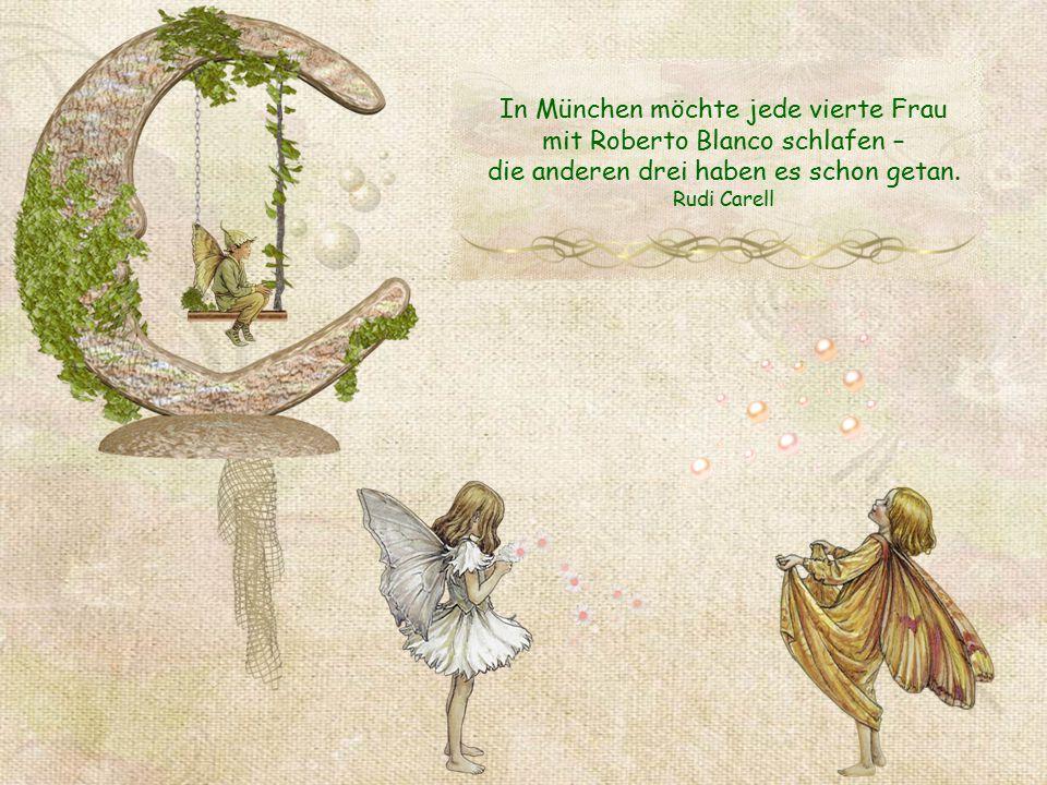 In München möchte jede vierte Frau mit Roberto Blanco schlafen –