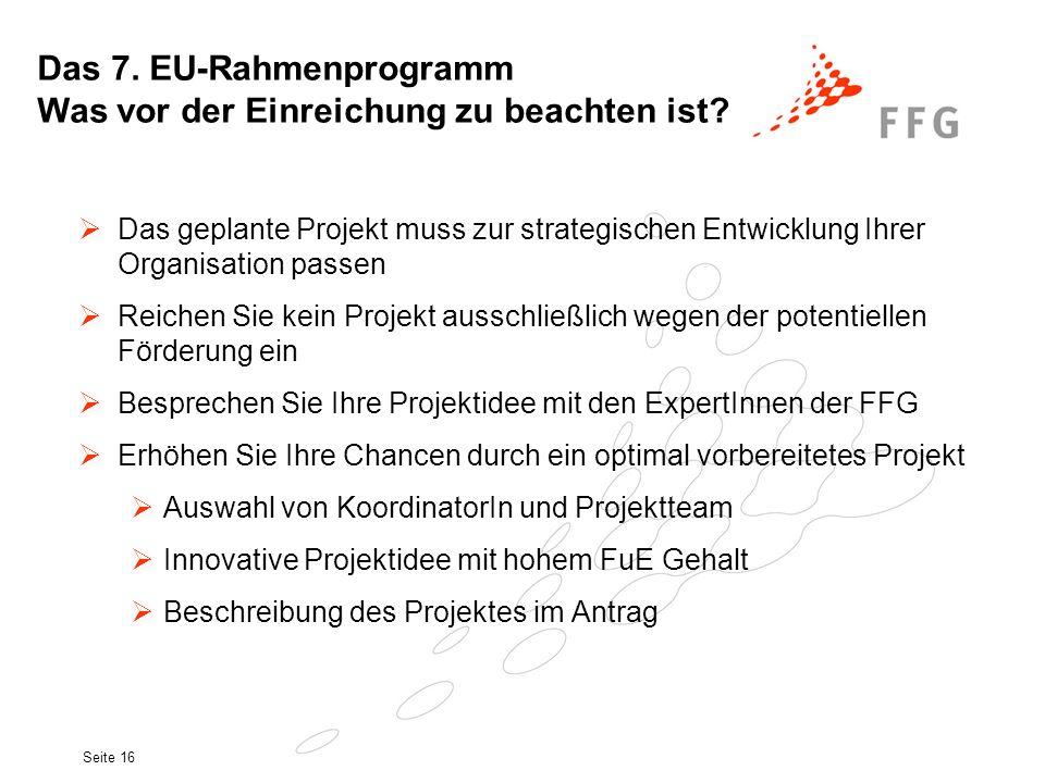 Das 7. EU-Rahmenprogramm Was vor der Einreichung zu beachten ist