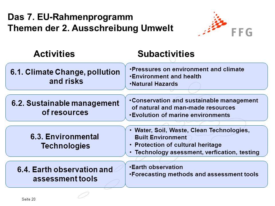 Das 7. EU-Rahmenprogramm Themen der 2. Ausschreibung Umwelt