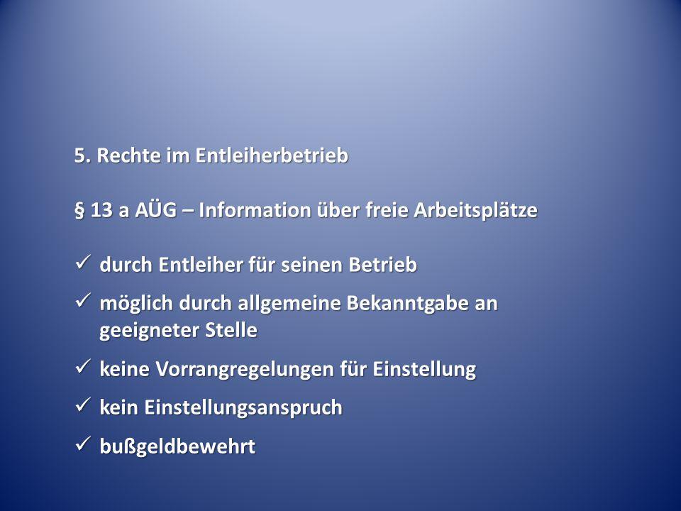 5. Rechte im Entleiherbetrieb