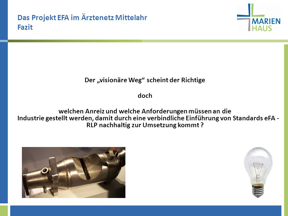 Das Projekt EFA im Ärztenetz Mittelahr Fazit