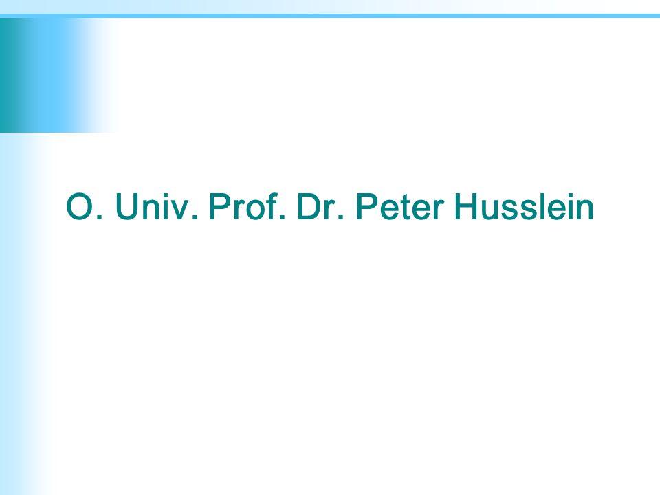 O. Univ. Prof. Dr. Peter Husslein