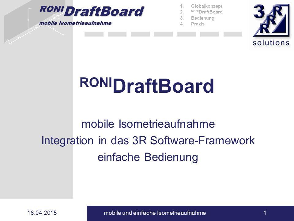 RONIDraftBoard mobile Isometrieaufnahme