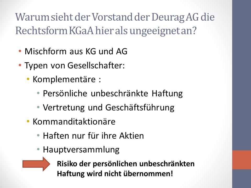 Warum sieht der Vorstand der Deurag AG die Rechtsform KGaA hier als ungeeignet an